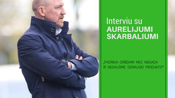 Interviu su treneriu Aurelijumi Skarbaliumi